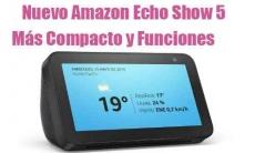 El Nuevo Alexa echo show 5 de Amazon