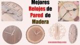 Mejores relojes de pared de Madera